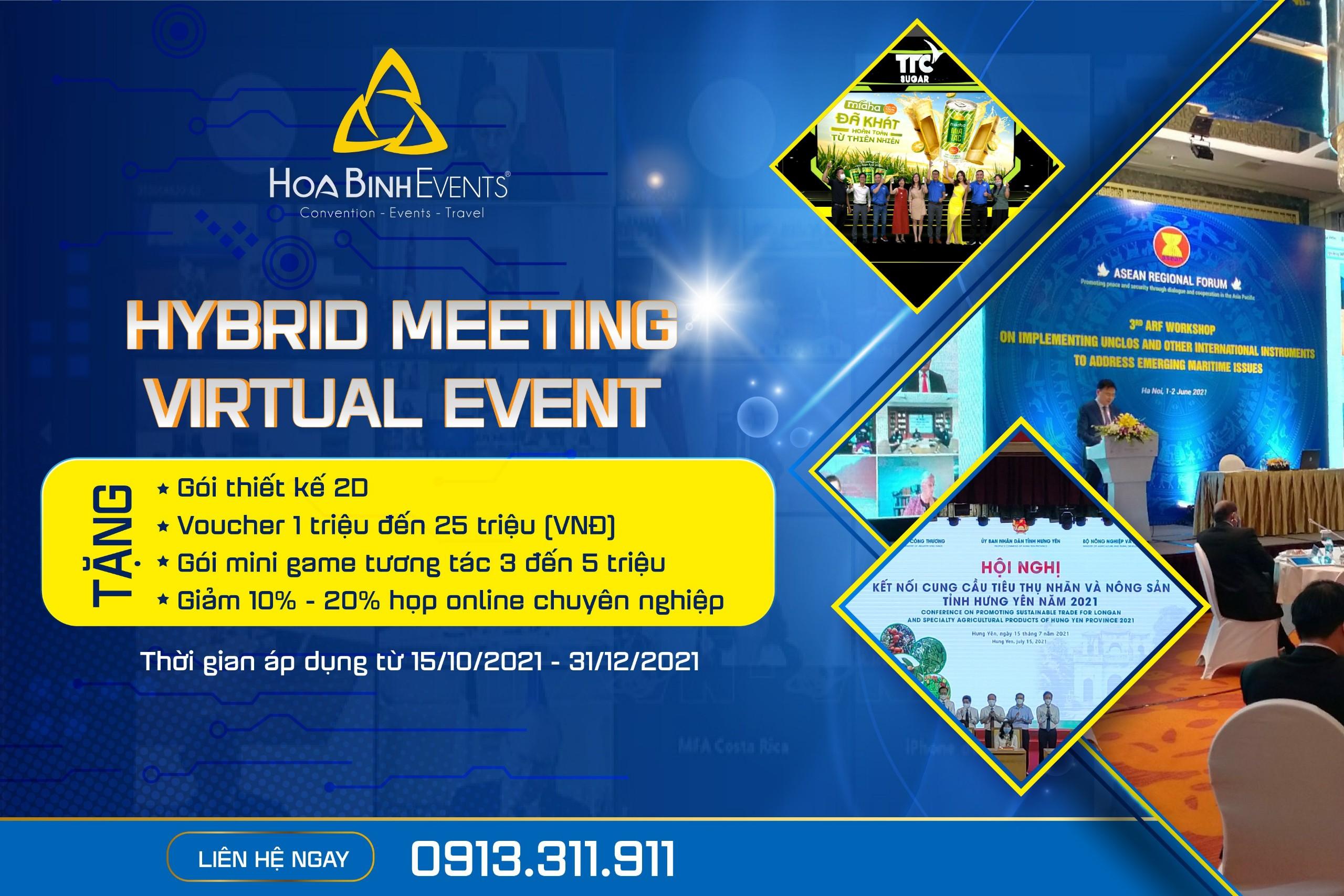 Ưu đãi lớn tại HoaBinh Events với dịch vụ tổ chức Hybrid meeting