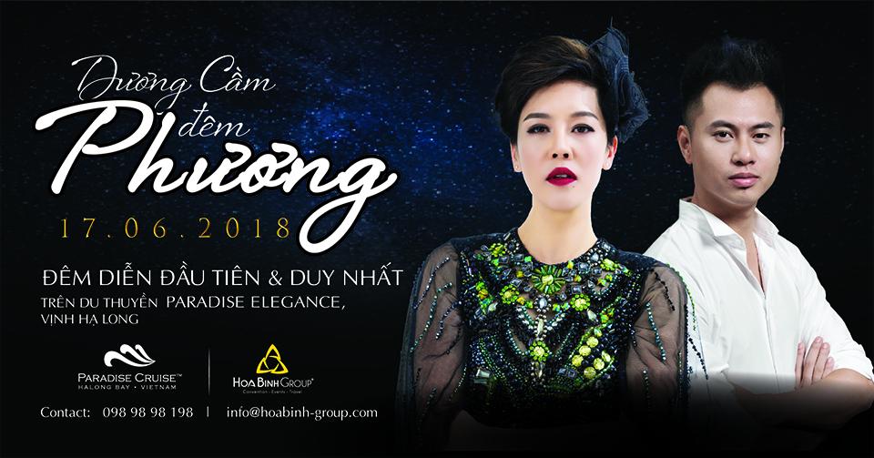 Hoabinh Group Mở Bán Vé Live Show Thu Phương - Dương Cầm tại Hạ Long