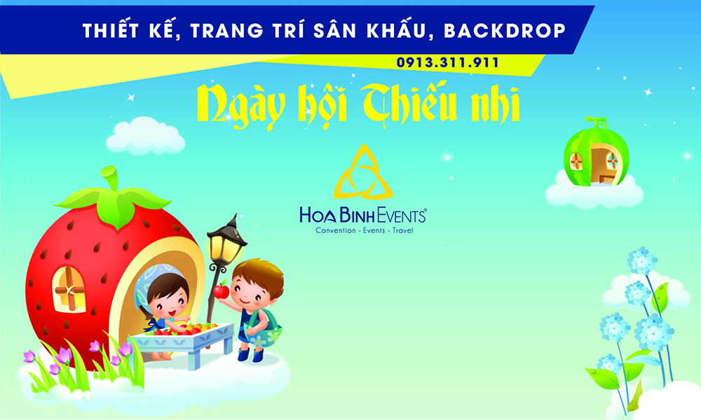 Backdrop Ngày hội thiếu nhi do HoaBinh Events thiết kế